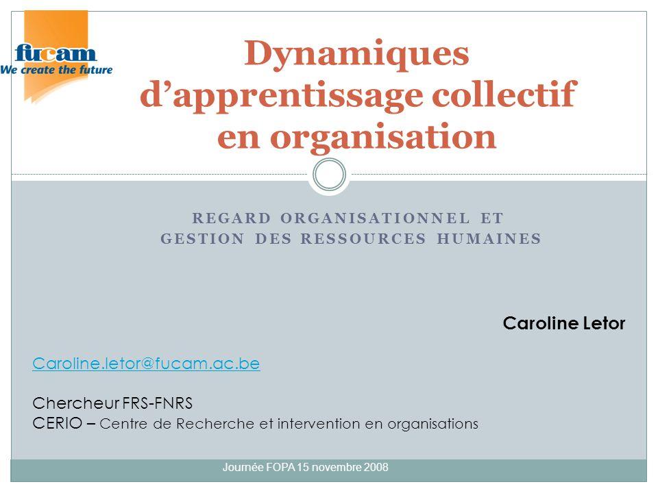 Dynamiques d'apprentissage collectif en organisation