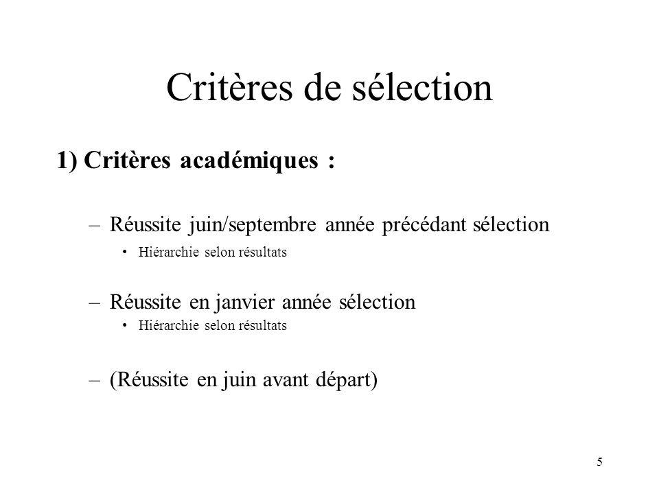 Critères de sélection 1) Critères académiques :