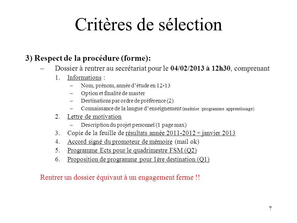 Critères de sélection 3) Respect de la procédure (forme):