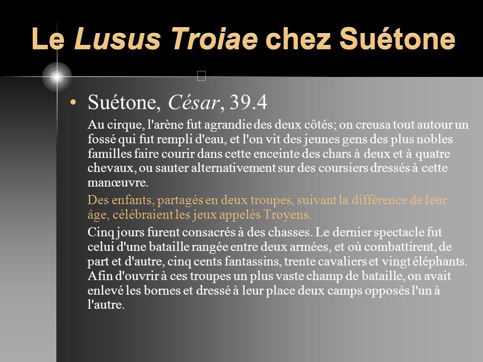 Le Lusus Troiae chez Suétone