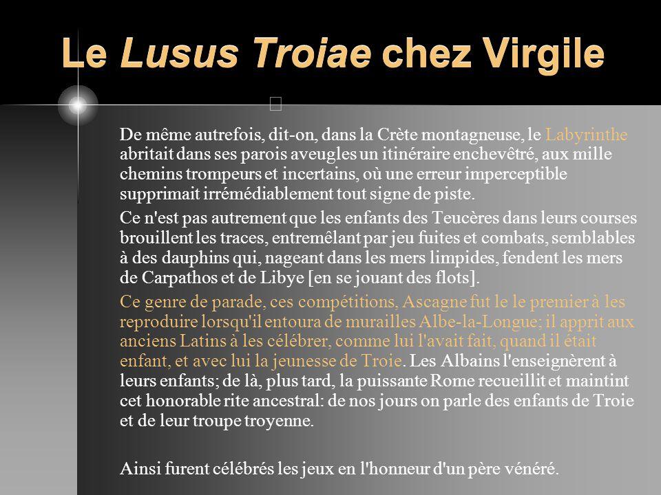 Le Lusus Troiae chez Virgile