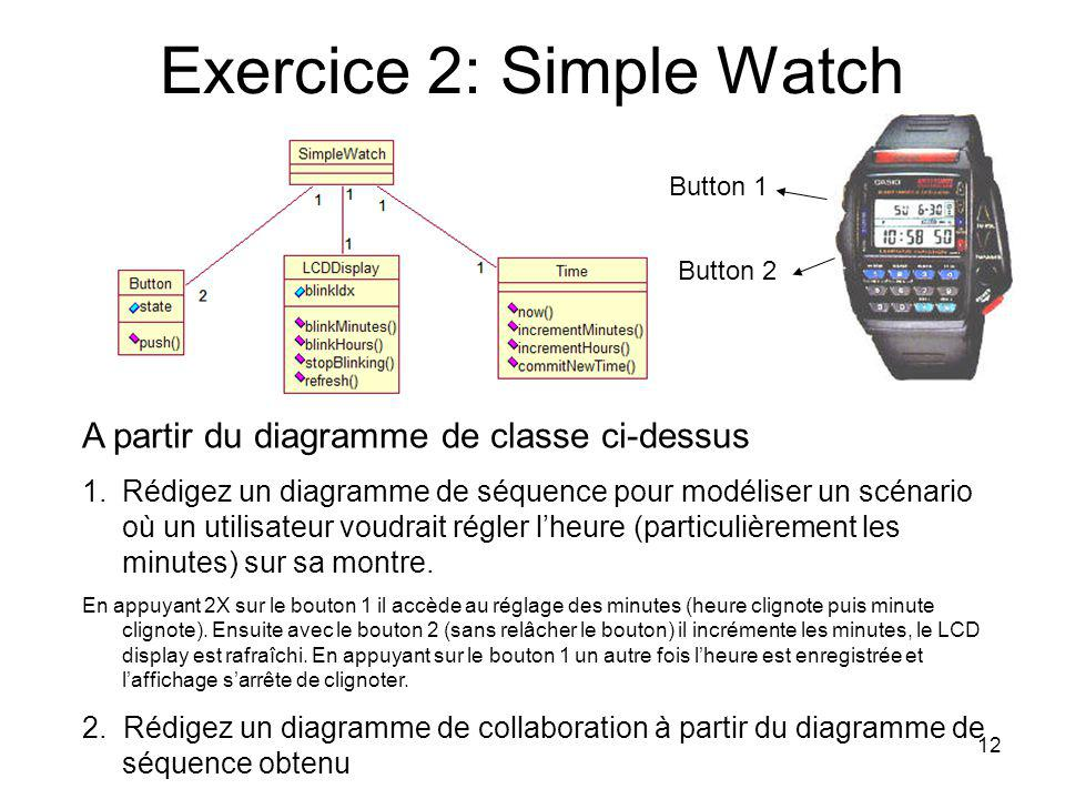 Exercice 2: Simple Watch