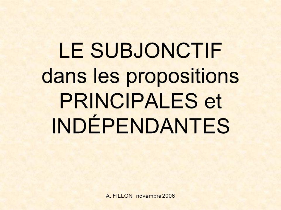 LE SUBJONCTIF dans les propositions PRINCIPALES et INDÉPENDANTES