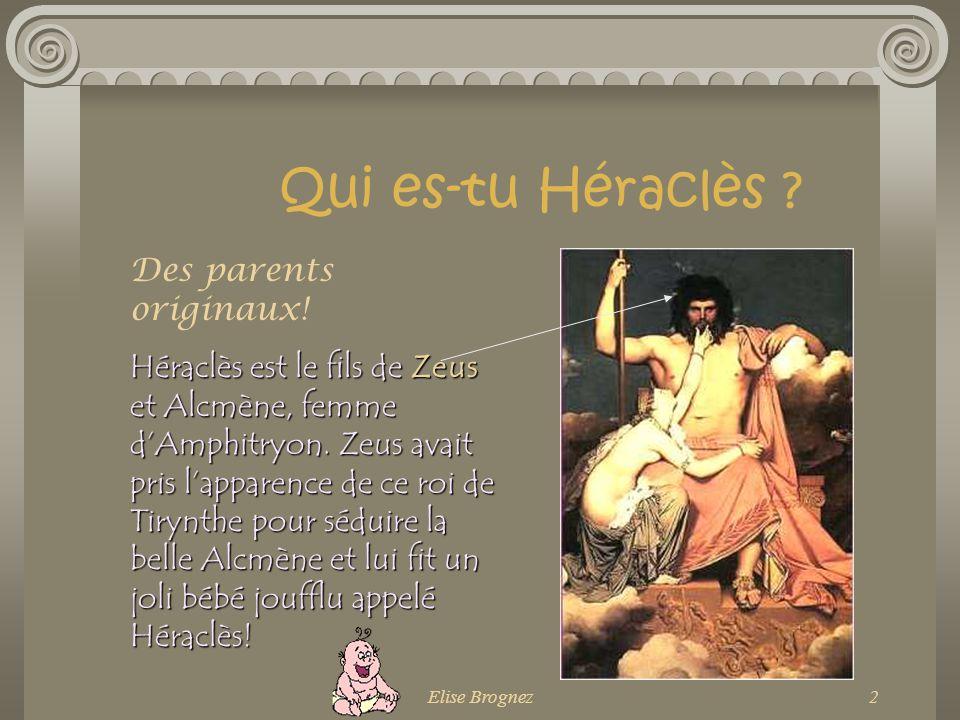 Qui es-tu Héraclès Des parents originaux!