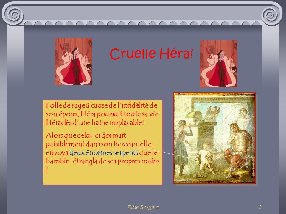 Cruelle Héra! Folle de rage à cause de l'infidélité de son époux, Héra poursuit toute sa vie Héraclès d'une haine implacable!