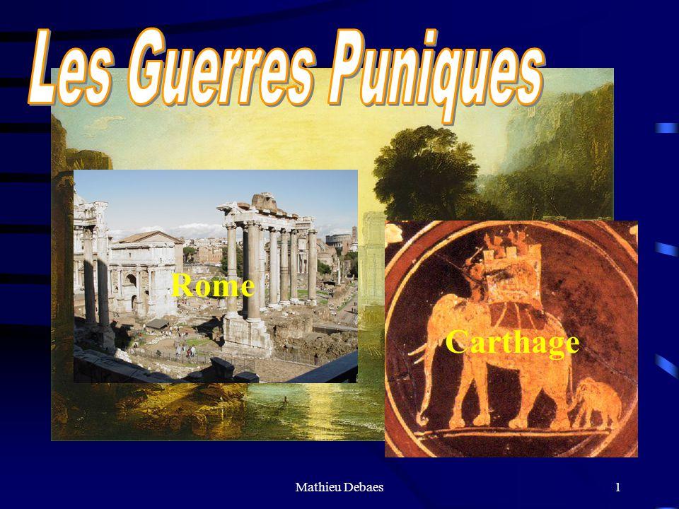 Les Guerres Puniques Rome Carthage Mathieu Debaes
