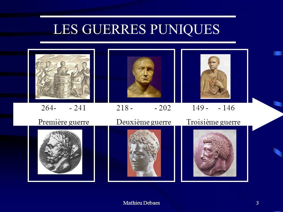 LES GUERRES PUNIQUES 264- - 241 Première guerre 218 - - 202