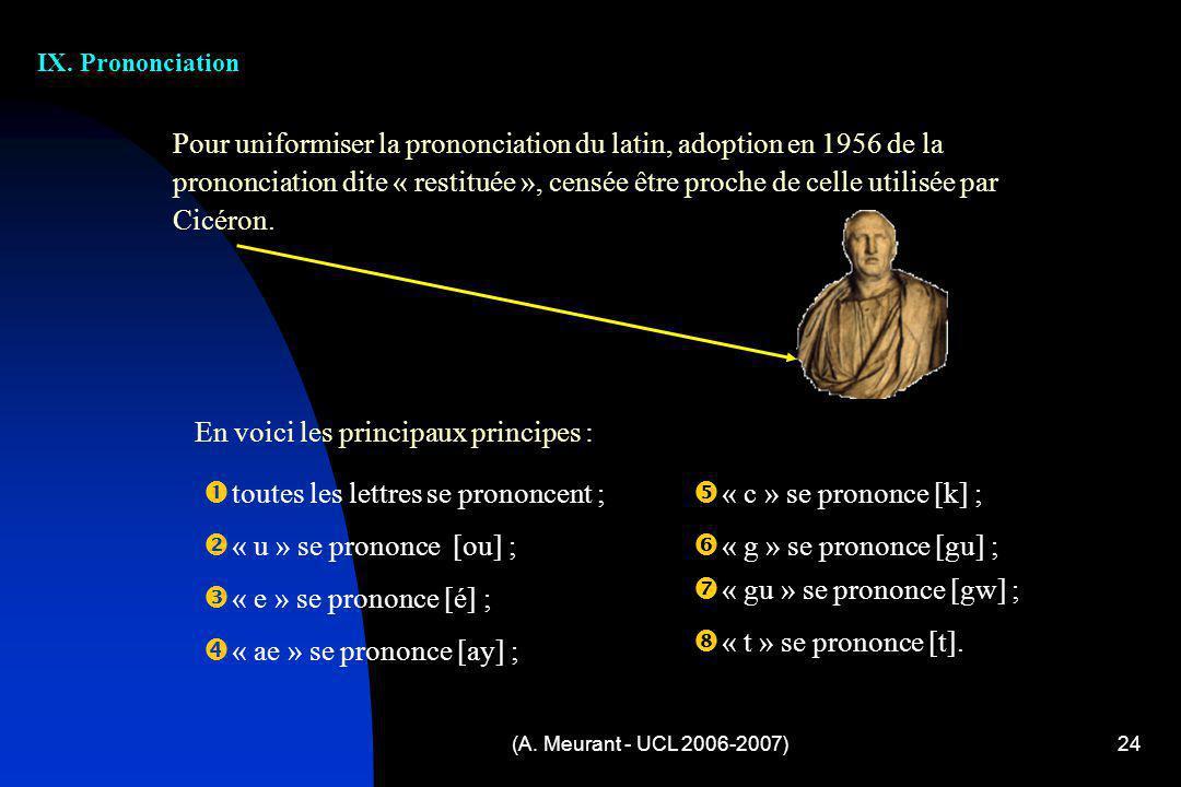 Pour uniformiser la prononciation du latin, adoption en 1956 de la