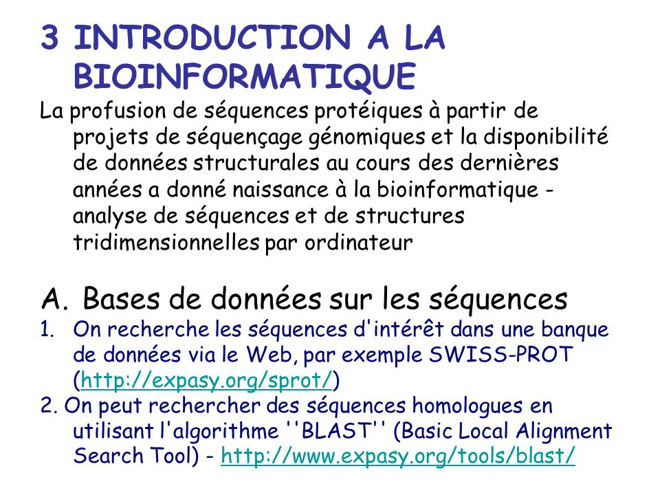 3 INTRODUCTION A LA BIOINFORMATIQUE