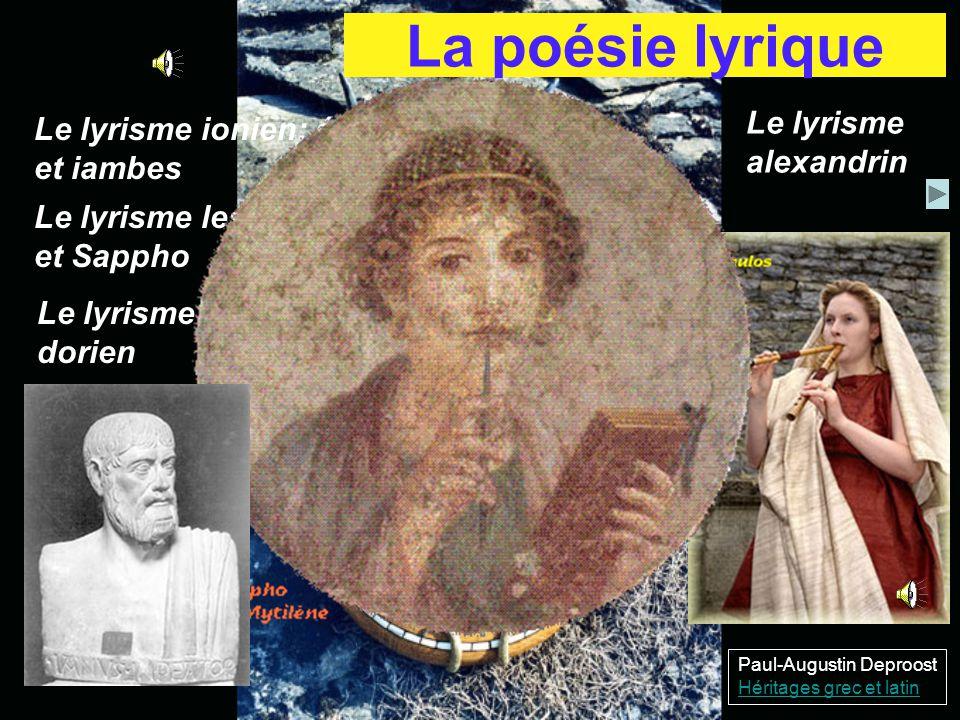 La poésie lyrique Le lyrisme Le lyrisme ionien: élégie alexandrin
