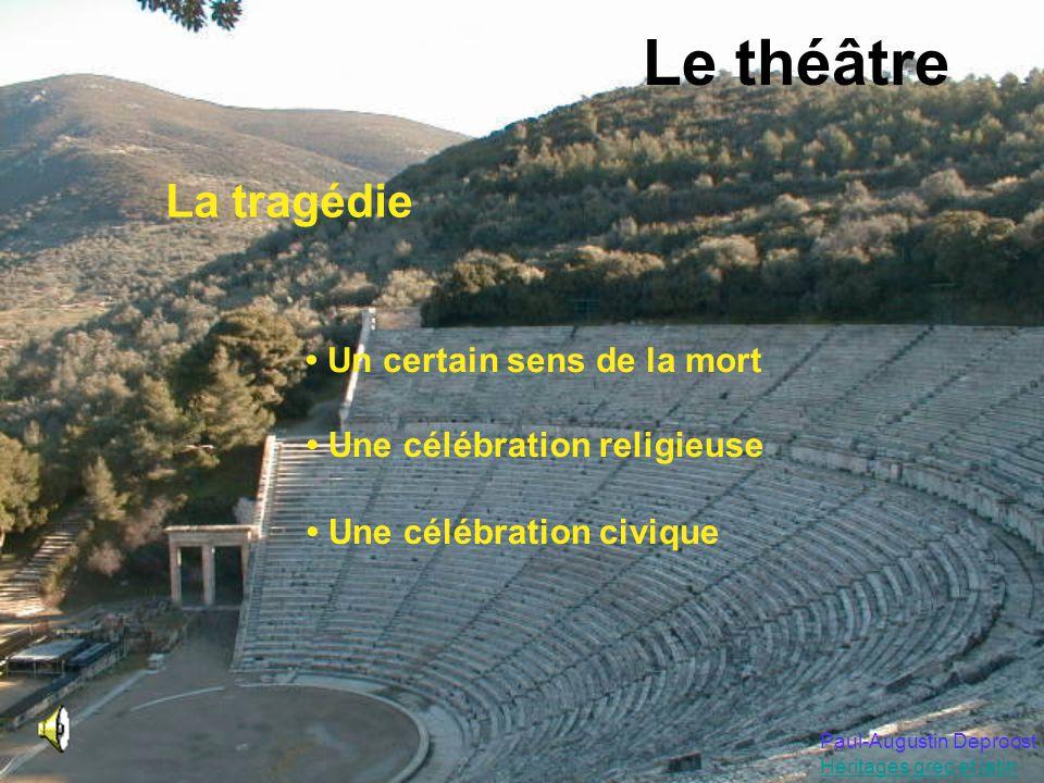 Le théâtre La tragédie • Un certain sens de la mort