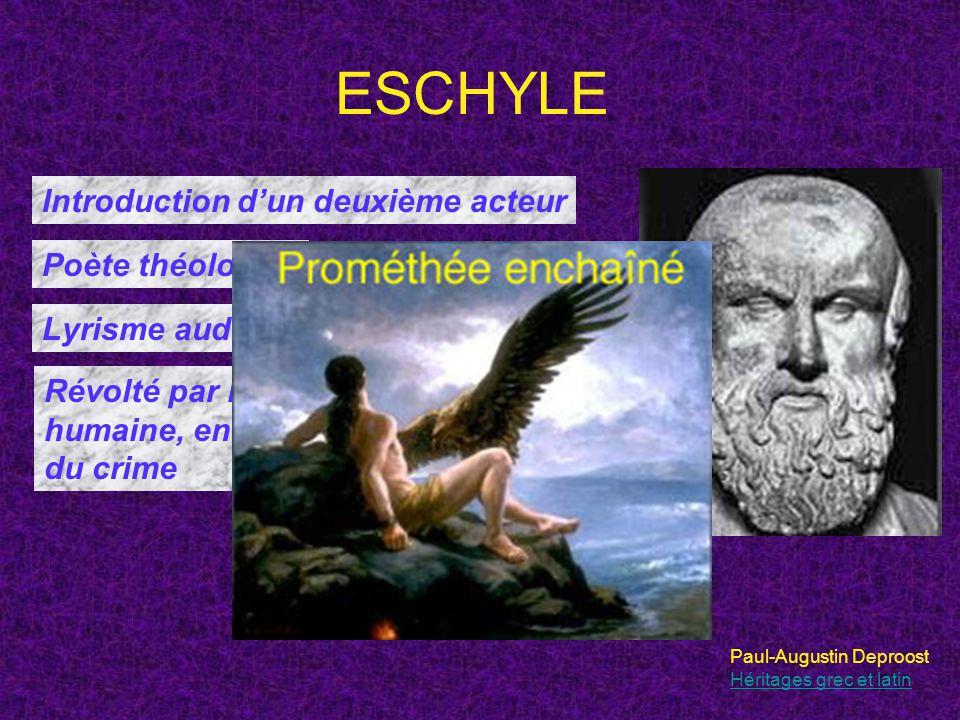 ESCHYLE Introduction d'un deuxième acteur Poète théologien