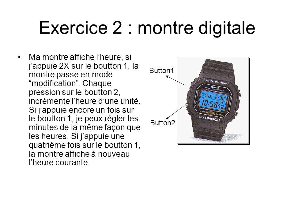 Exercice 2 : montre digitale