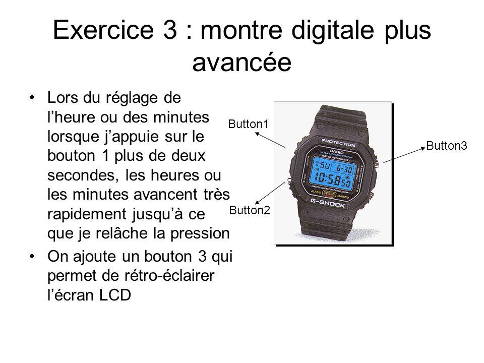 Exercice 3 : montre digitale plus avancée