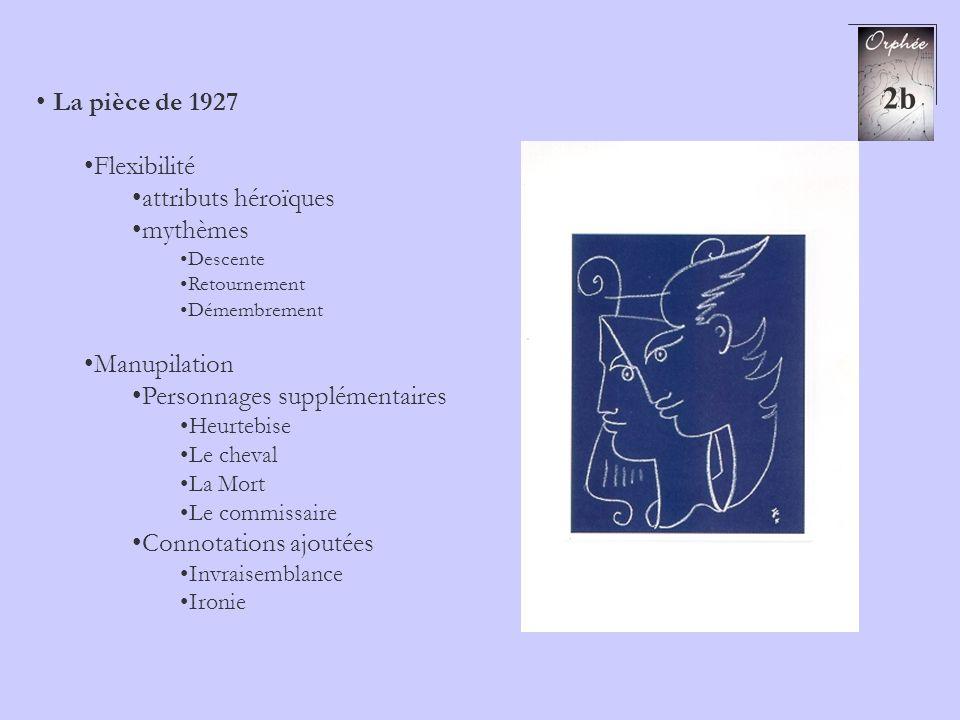 2b La pièce de 1927 Flexibilité attributs héroïques mythèmes