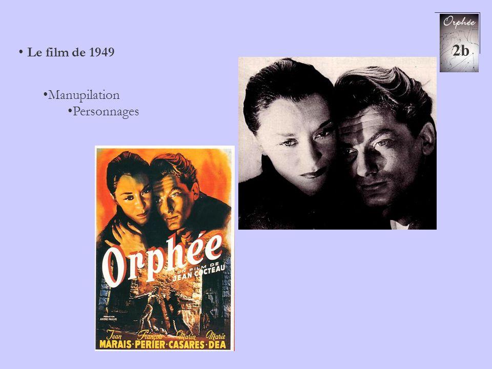 2b Le film de 1949 Manupilation Personnages