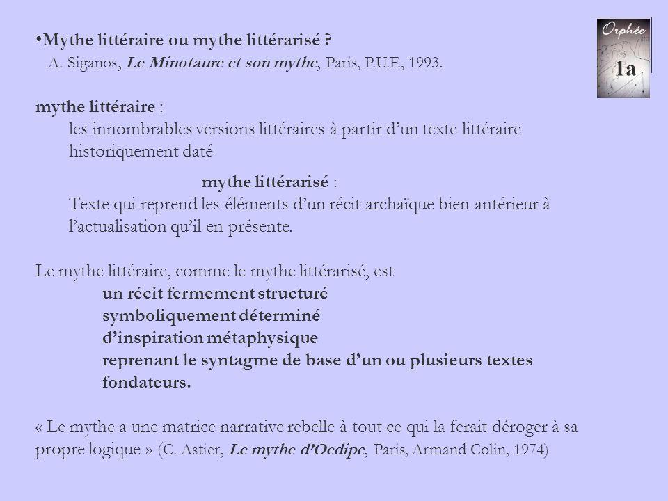 1a Mythe littéraire ou mythe littérarisé mythe littéraire :