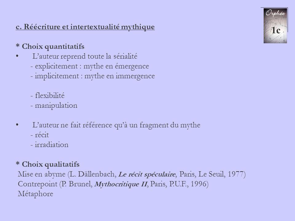 1c c. Réécriture et intertextualité mythique * Choix quantitatifs