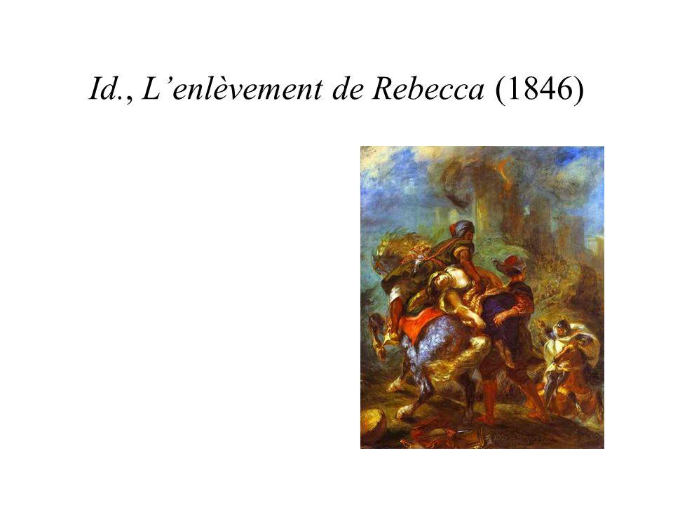 Id., L'enlèvement de Rebecca (1846)