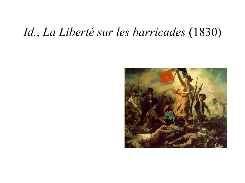 Id., La Liberté sur les barricades (1830)