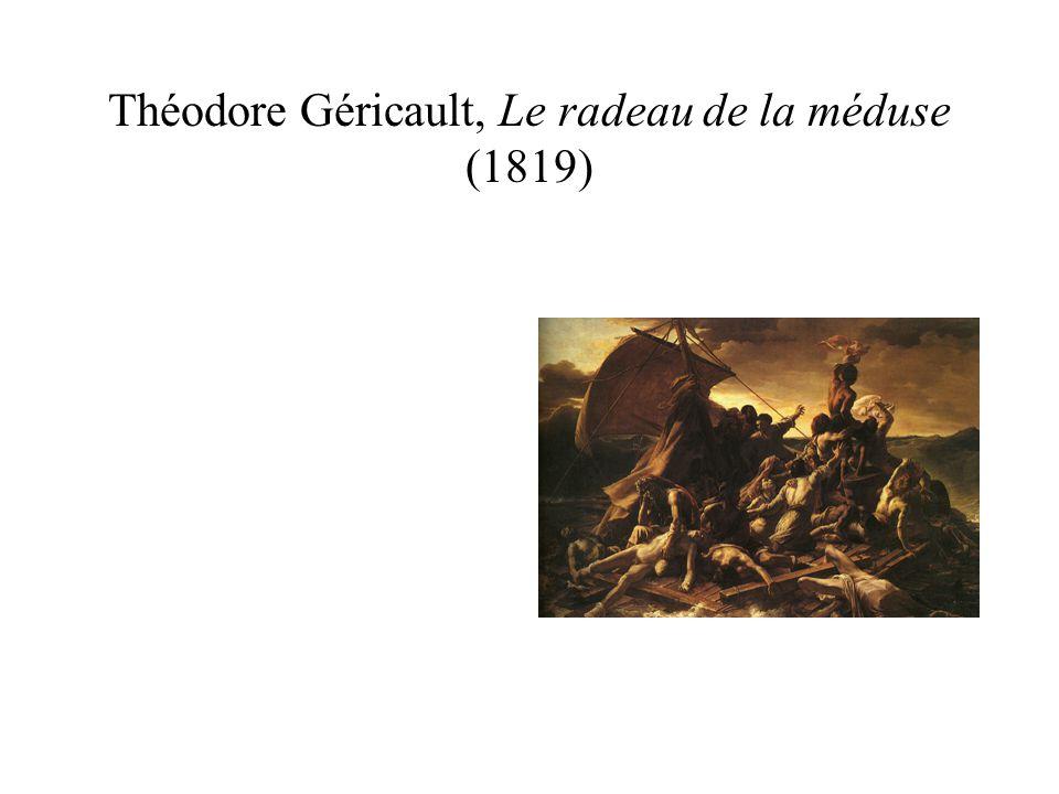 Théodore Géricault, Le radeau de la méduse (1819)