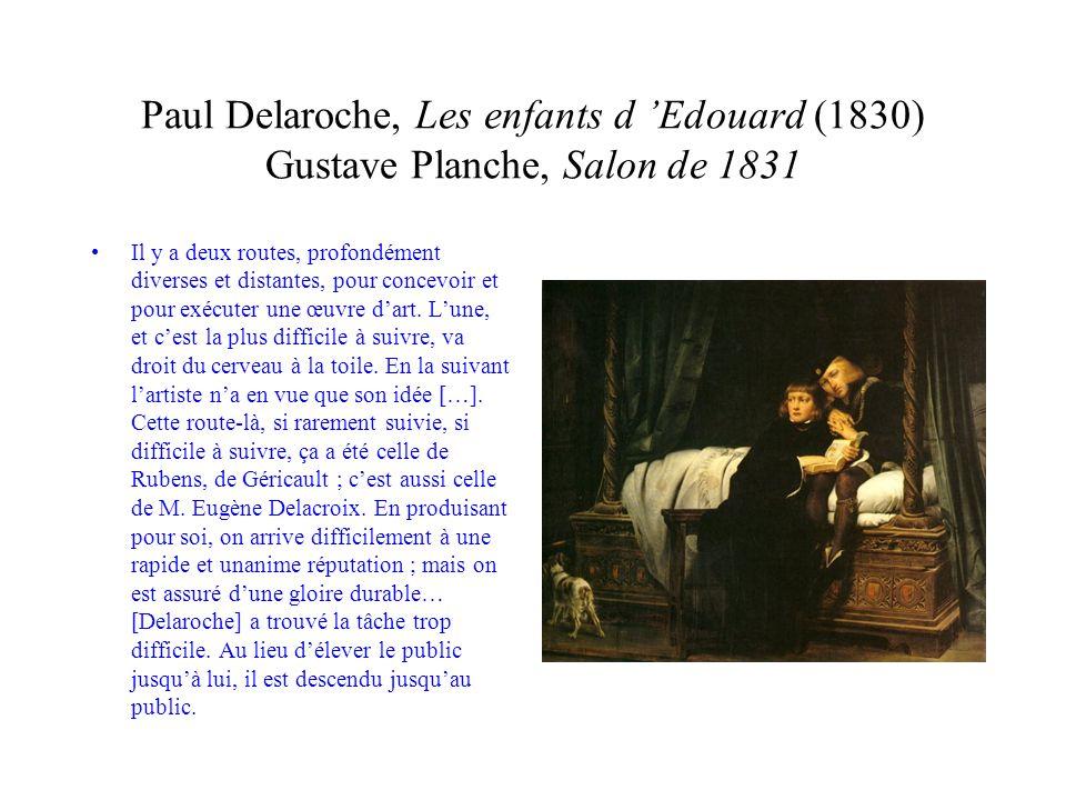 Paul Delaroche, Les enfants d 'Edouard (1830) Gustave Planche, Salon de 1831