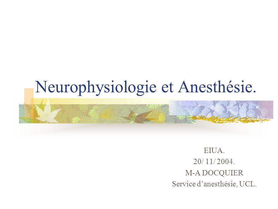 Neurophysiologie et Anesthésie.