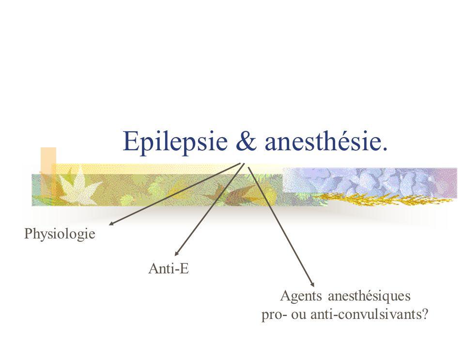 Epilepsie & anesthésie.