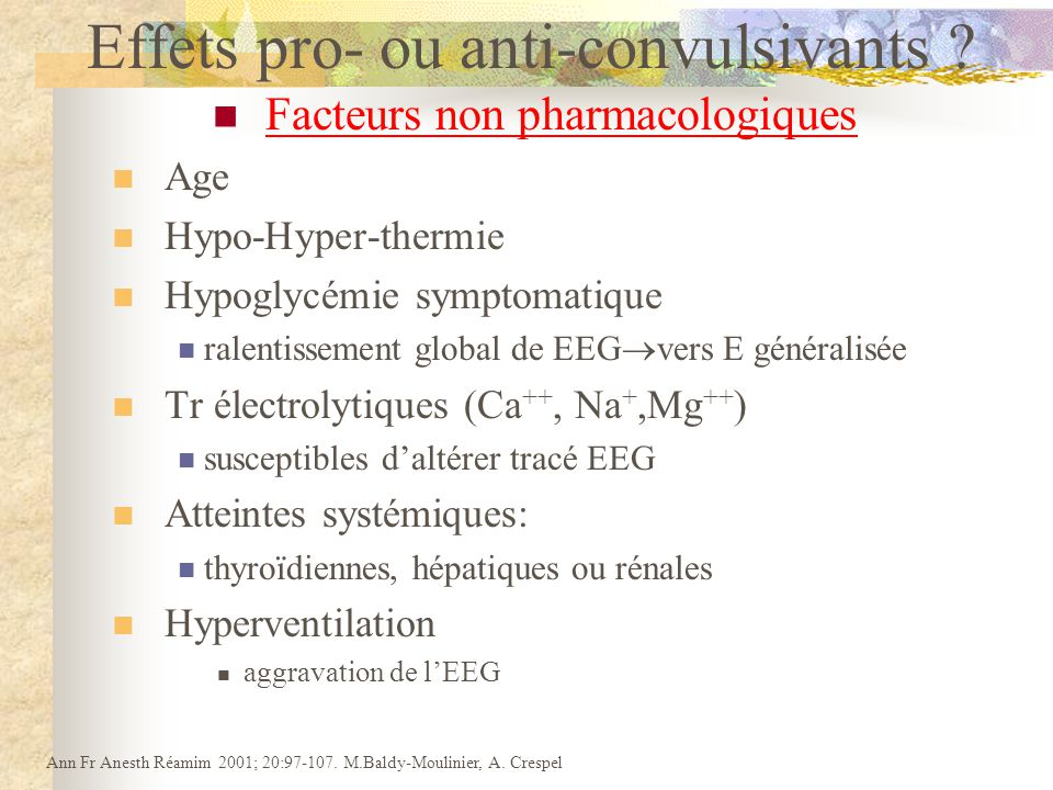 Effets pro- ou anti-convulsivants