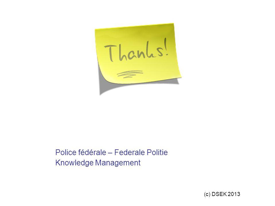 Police fédérale – Federale Politie Knowledge Management