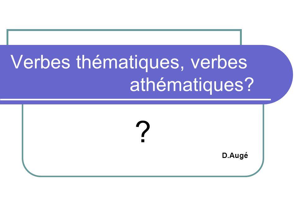 Verbes thématiques, verbes athématiques