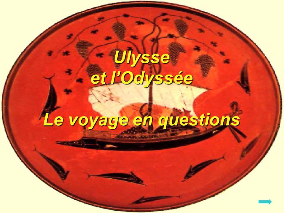 Ulysse et l'Odyssée Le voyage en questions