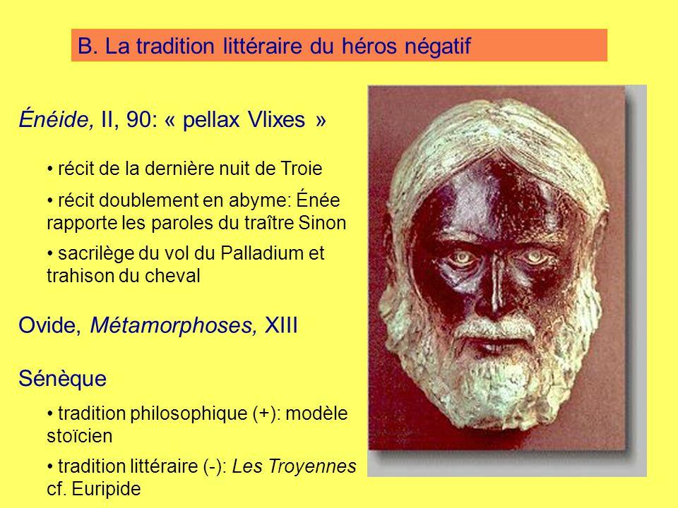 B. La tradition littéraire du héros négatif