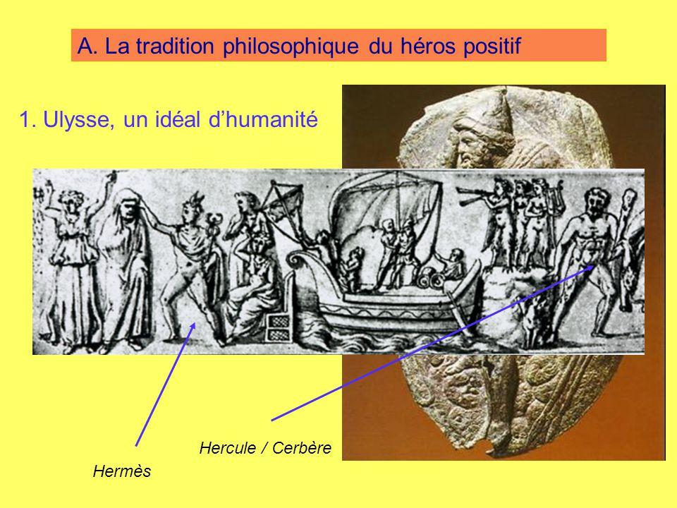 A. La tradition philosophique du héros positif