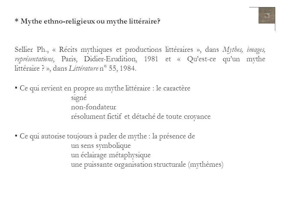 * Mythe ethno-religieux ou mythe littéraire