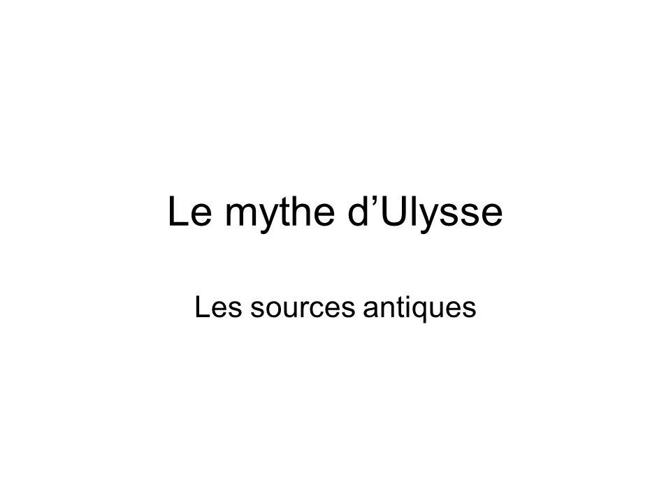 Le mythe d'Ulysse Les sources antiques