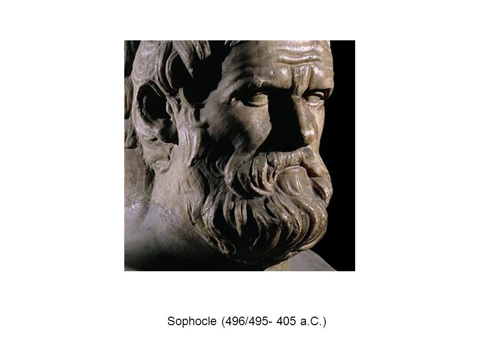 Sophocle (496/495- 405 a.C.)