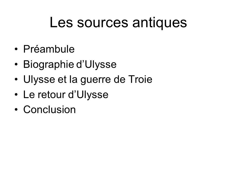 Les sources antiques Préambule Biographie d'Ulysse