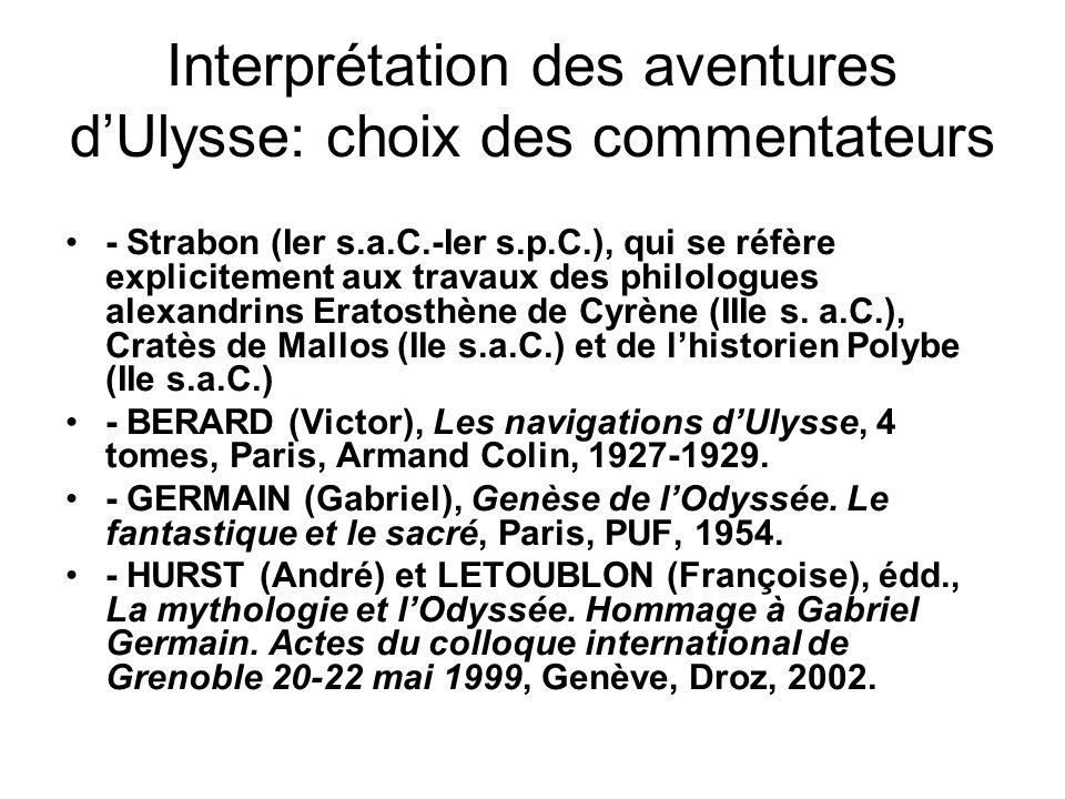 Interprétation des aventures d'Ulysse: choix des commentateurs