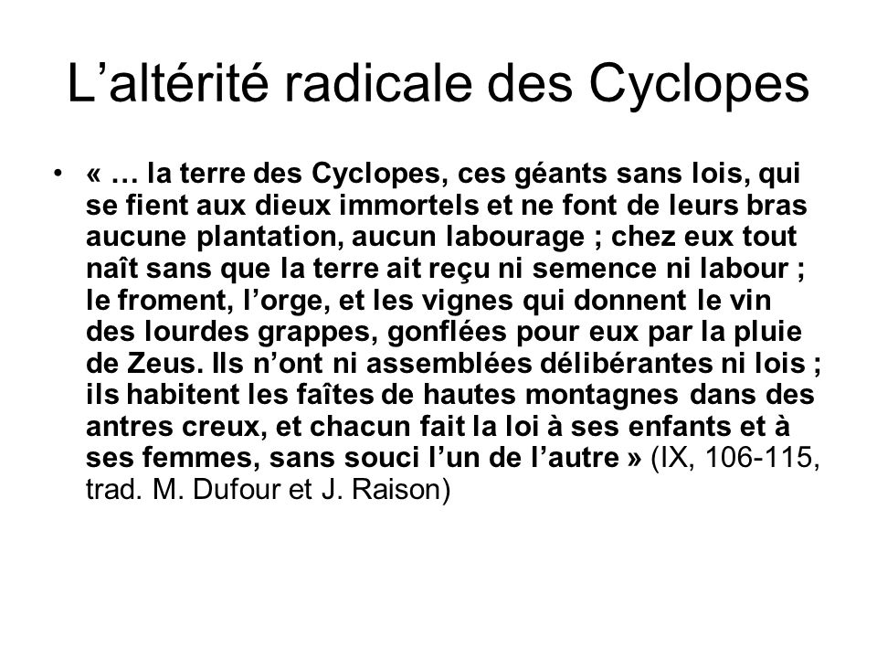 L'altérité radicale des Cyclopes