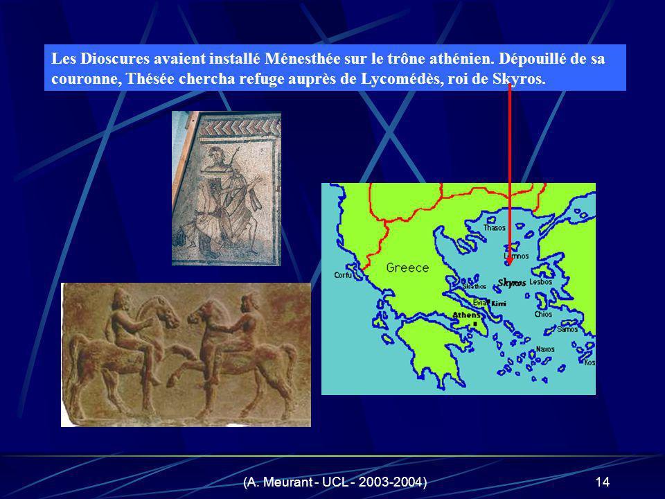 Les Dioscures avaient installé Ménesthée sur le trône athénien