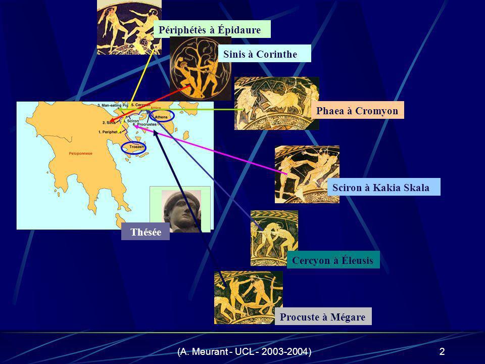 Périphétès à Épidaure Sinis à Corinthe Phaea à Cromyon
