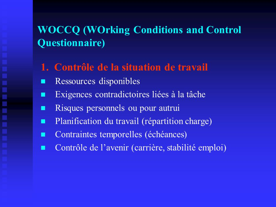 WOCCQ (WOrking Conditions and Control Questionnaire)