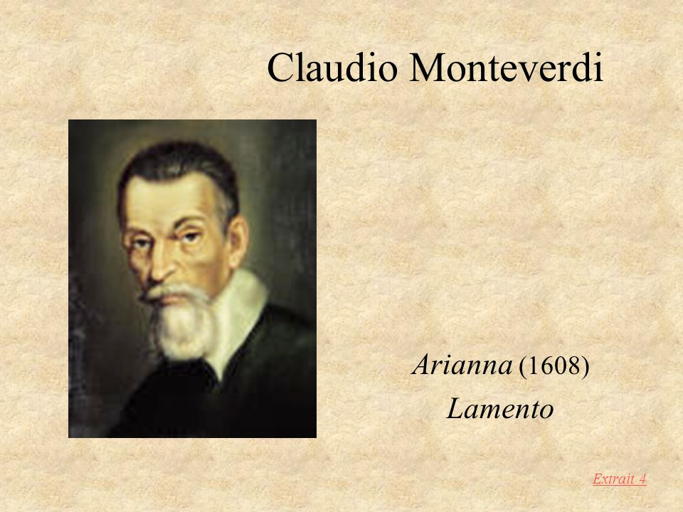 Claudio Monteverdi Arianna (1608) Lamento Extrait 4