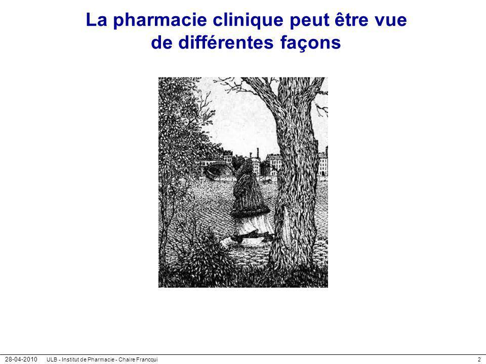 La pharmacie clinique peut être vue de différentes façons
