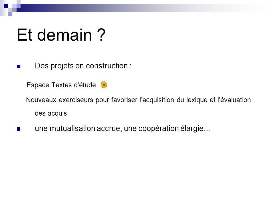 Et demain Espace Textes d'étude Des projets en construction :