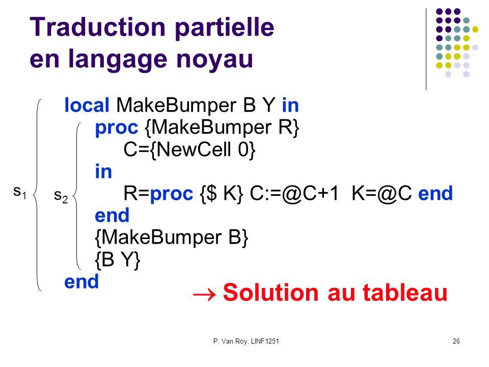 Traduction partielle en langage noyau