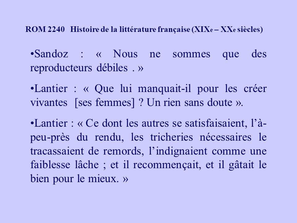 Sandoz : « Nous ne sommes que des reproducteurs débiles . »