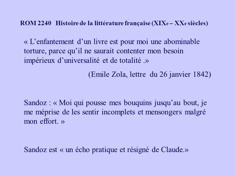 (Emile Zola, lettre du 26 janvier 1842)