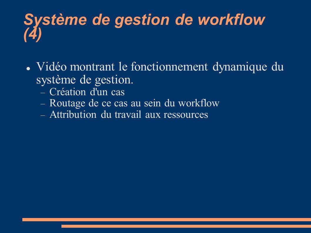 Système de gestion de workflow (4)